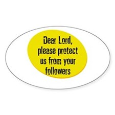 Dear Lord, please protect us Oval Decal