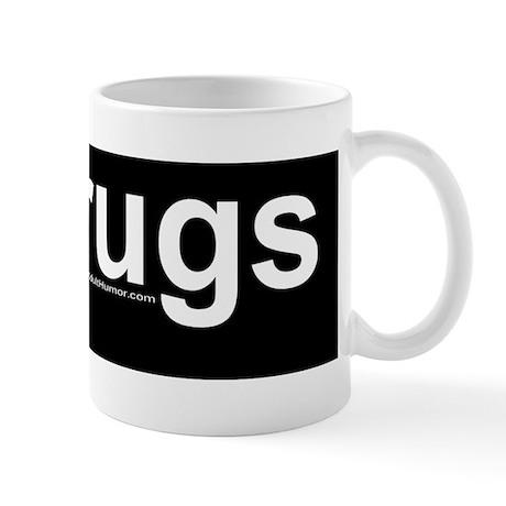 Drugs Mug