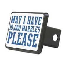 May I have 10,000 Marbles  Hitch Cover
