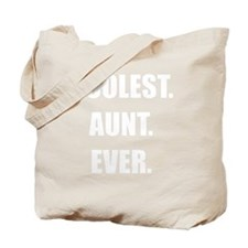 Coolest Aunt Ever: Tote Bag