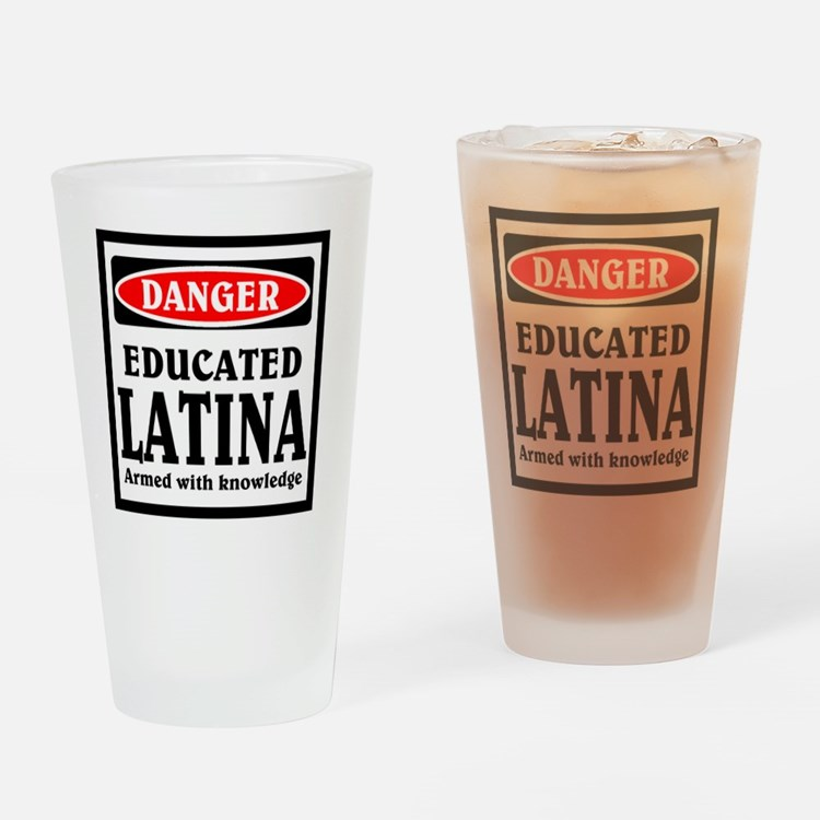 Educated Latina Drinking Glass