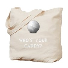 Whos Golf Caddy Tote Bag