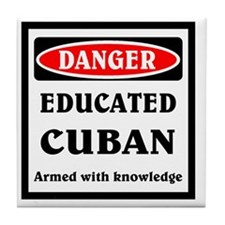 Educated Cuban Tile Coaster