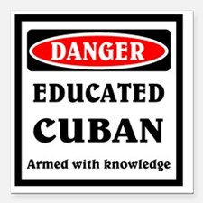 "Educated Cuban Square Car Magnet 3"" x 3"""