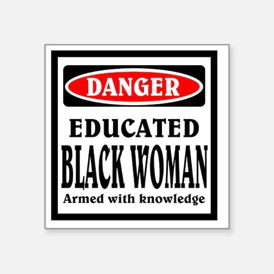 "Educated Black Woman Square Sticker 3"" x 3"""