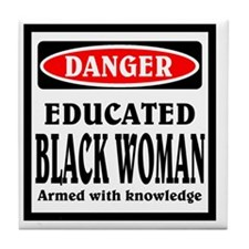 Educated Black Woman Tile Coaster