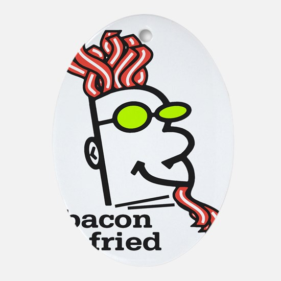 Bacon Fried Oval Ornament
