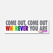 Come Out Come Out - Gay Pride Car Magnet 10 x 3