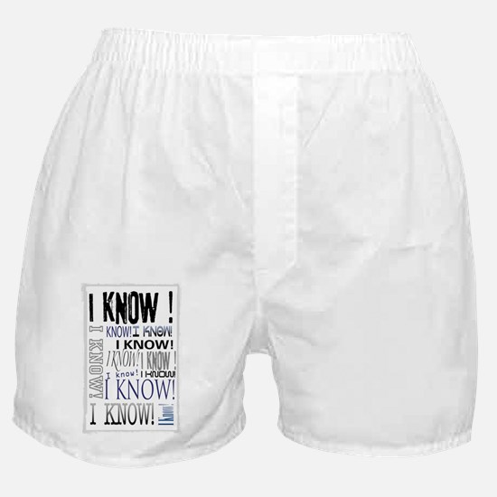 I know! I Know!! Teenagers knows it a Boxer Shorts