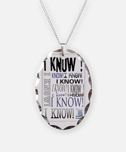 I know! I Know!! Teenagers kno Necklace
