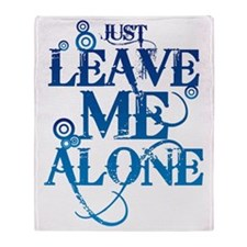 Teenagers attitude - Just Leave Me A Throw Blanket