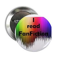 """I read FanFiction 2.25"""" Button"""