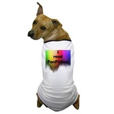 I read FanFiction Dog T-Shirt
