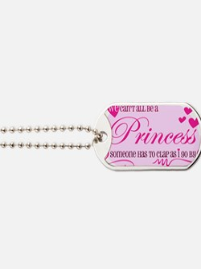 I'm the Princess Dog Tags