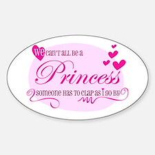 I'm the Princess Sticker (Oval)