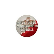 dreamingofbaseballp1 Mini Button