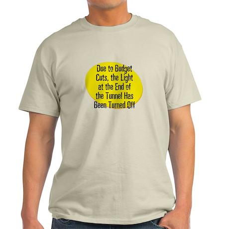 Due to Budget Cuts, the Light Light T-Shirt
