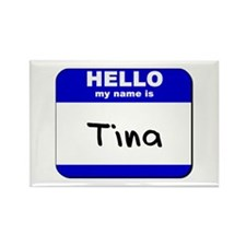 hello my name is tina Rectangle Magnet