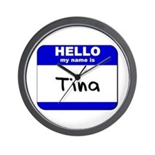 hello my name is tina  Wall Clock