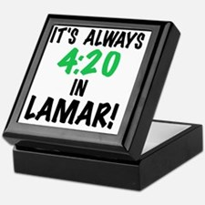 Its always 4:20 in Lamar, Colorado, t Keepsake Box