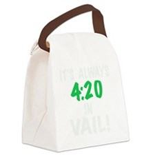 Its always 4:20 in Vail, Colorado Canvas Lunch Bag