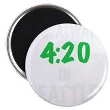 Its always 4:20 in Seattle, Washington, gif Magnet