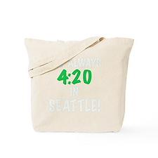 Its always 4:20 in Seattle, Washington, g Tote Bag