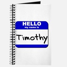 hello my name is timothy Journal