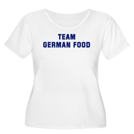 Team GERMAN FOOD Women's Plus Size Scoop Neck T-Sh