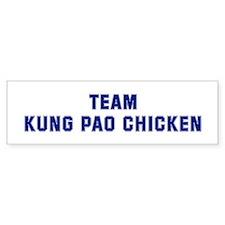 Team KUNG PAO CHICKEN Bumper Bumper Bumper Sticker