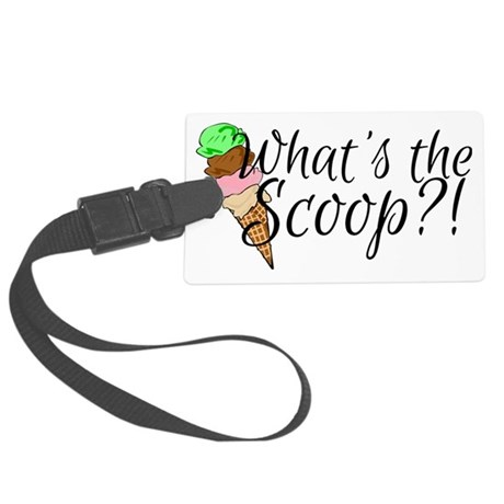Whats the scoop? Large Luggage Tag