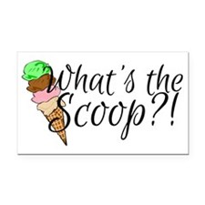 Whats the scoop? Rectangle Car Magnet