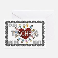 Our Teachers are the BEST Greeting Card