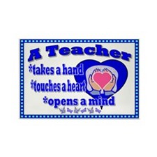 Teacher touches hearts SIGN Rectangle Magnet