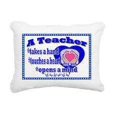Teacher touches hearts S Rectangular Canvas Pillow