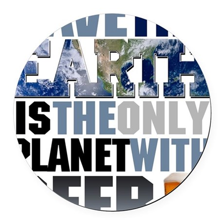 SAVE THE EARTH is the only PLANET Round Car Magnet