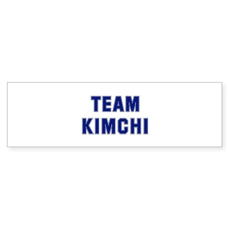 Team KIMCHI Bumper Sticker