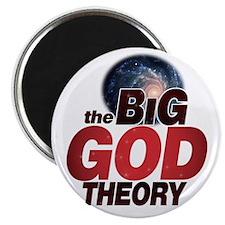 The BiG God Theory Magnet
