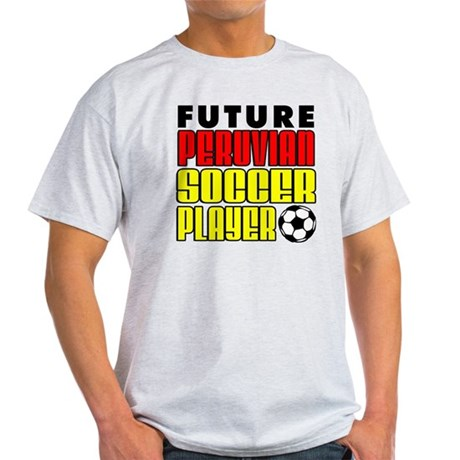 Future Peruvian Soccer Player Light T-Shirt