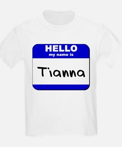 hello my name is tianna T-Shirt