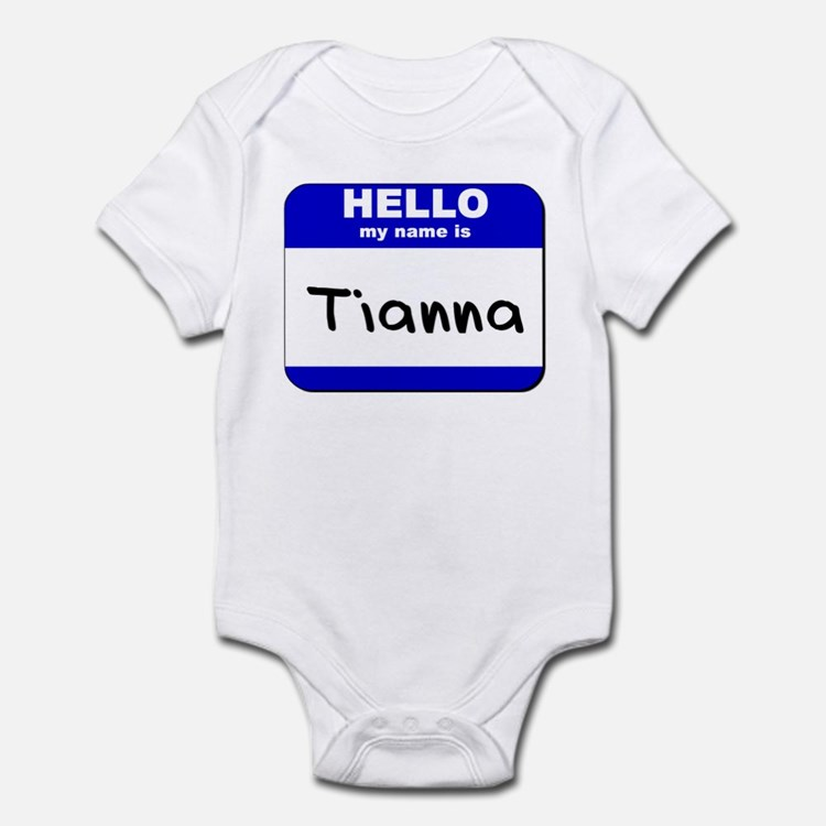 hello my name is tianna  Onesie