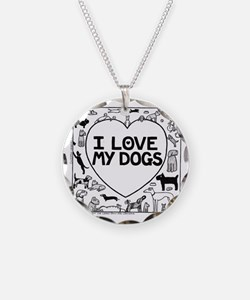 I Love My Dogs Necklace
