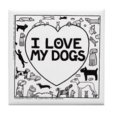 I Love My Dogs Tile Coaster