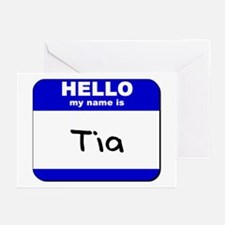hello my name is tia  Greeting Cards (Pk of 10