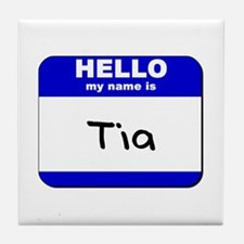 hello my name is tia  Tile Coaster