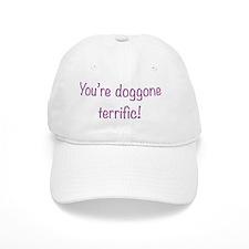 doggone terrific Baseball Cap