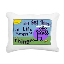 Best Things in Life SIGN Rectangular Canvas Pillow
