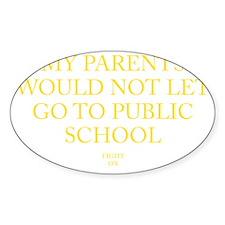 PUBLIC SCHOOL Decal