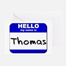 hello my name is thomas  Greeting Cards (Package o