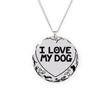 I Love My Dog Necklace